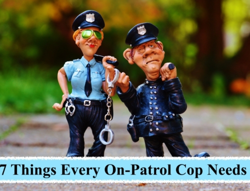 7 Things Every On-Patrol Cop Needs